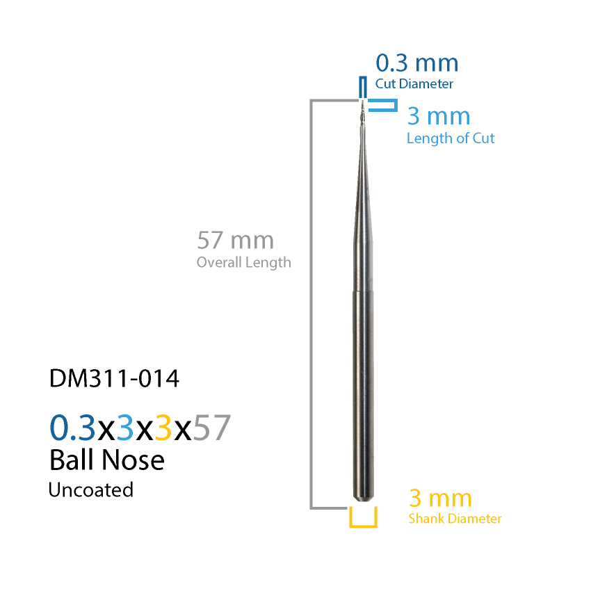 DM311-014         0.3×1.5x3x57 – Ball End – Uncoated